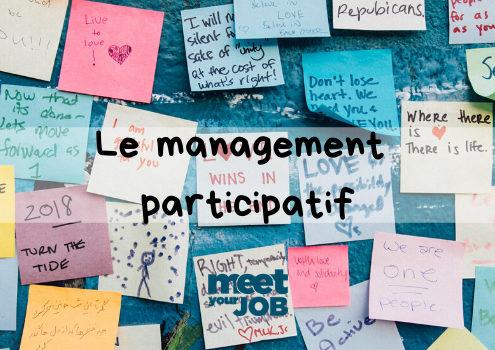Pourquoi et comment adopter le management participatif